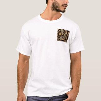 Outlander, Ausländer oder Fremder T-Shirt
