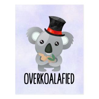 Overkoalafied Wortspiel-niedlicher Koala im Postkarte
