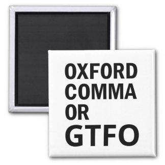Oxford-Komma oder GTFO Quadratischer Magnet