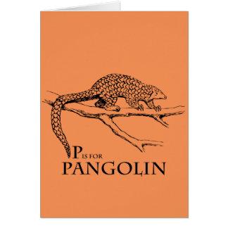 P ist für Pangolingrußkarte Karte