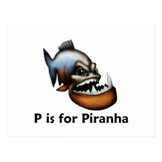 P ist für Piranha Postkarte