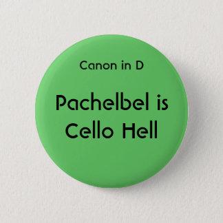 Pachelbel ist Cello-Hölle - Knopf Runder Button 5,1 Cm