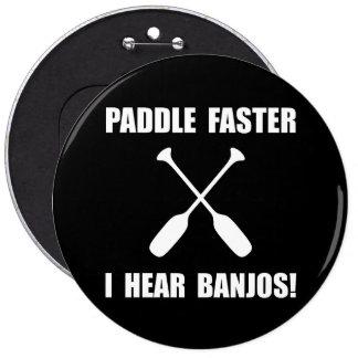 Paddel hören schneller Banjos Runder Button 15,3 Cm