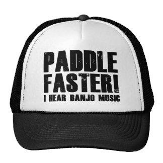 Paddel schneller höre ich Banjo-Musik Kappen