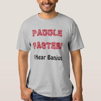 """Paddel schneller höre ich Banjo"" T - Shirt"