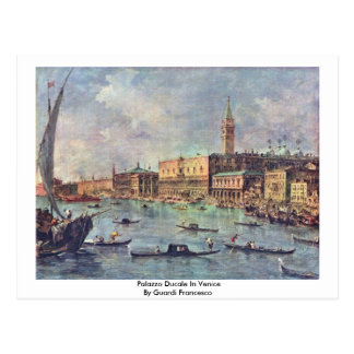 Palazzo Ducale in Venedig durch Guardi Francesco Postkarte