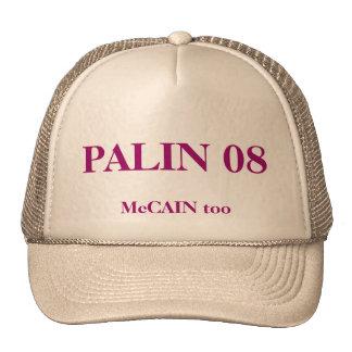 PALIN 08, McCAIN auch Kultkappe