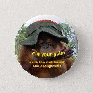 Palmöl-Regenwald-Orang-Utan Erhaltung Runder Button 5,1 Cm