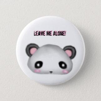 Panda - verlassen Sie mich allein! Runder Button 5,1 Cm