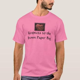 Papiertüte, Respekt zur Brown-Papiertüte T-Shirt