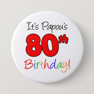 Papous 80. Geburtstags-Party-griechischer Runder Button 7,6 Cm