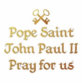 Papst Johannes Paul II beten für uns Freistehende Fotoskulptur