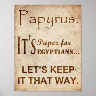 Papyrus-Schriftart-Witz-Plakat Poster
