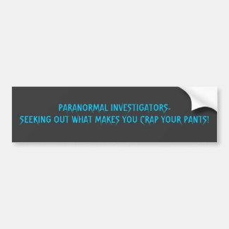 PARANORMAL INVESTIGATORS-SEEKING HERAUS, WAS… AUTOAUFKLEBER