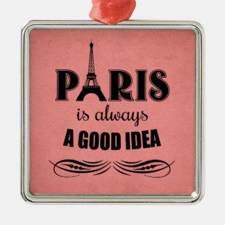 Paris ist immer eine gute Idee Silbernes Ornament