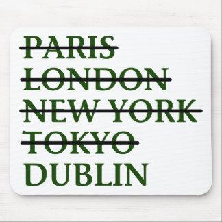Paris London NYC Tokyo Dublin Mousepad
