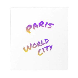 Paris-Weltstadt, bunte Textkunst Notizblock