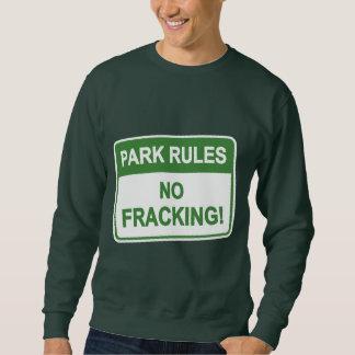 Park-Regeln - kein Fracking Sweatshirt