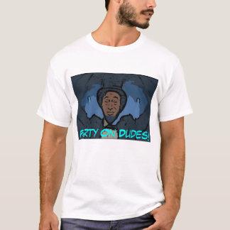 Party auf Typen! T-Shirt