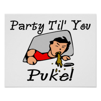 Party, bis Sie Party-Tier kotzen Poster