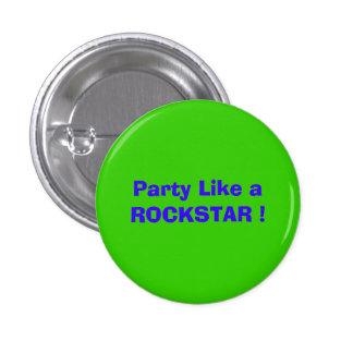 Party mögen ein ROCKSTAR! Runder Button 3,2 Cm