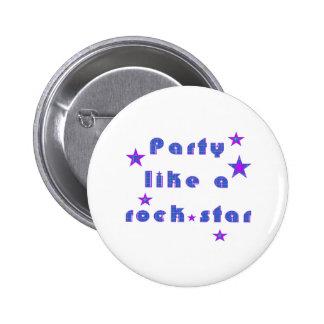 Party mögen ein RockSTAR Runder Button 5,1 Cm