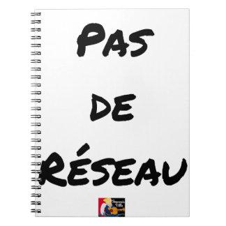 PAS DE RÉSEAU - Wortspiele - Francois Ville Notizblock