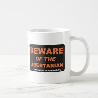 Passen Sie auf,/Liberalist Kaffeetasse