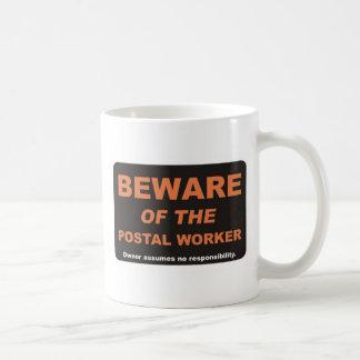 Passen Sie auf,/Postangestellter Tasse