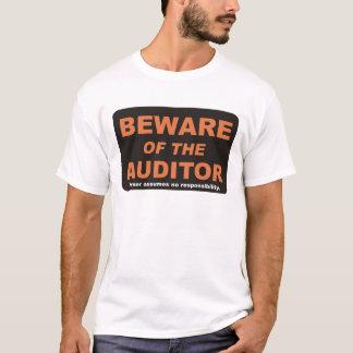 Passen Sie auf,/Wirtschaftsprüfer T-Shirt
