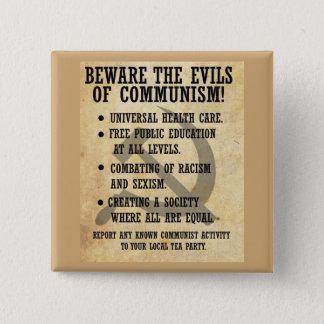 Passen Sie die Übel des Kommunismus auf! Knopf Quadratischer Button 5,1 Cm