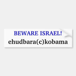 PASSEN SIE ISRAEL AUF! , ehudbara (c) kobama Autoaufkleber