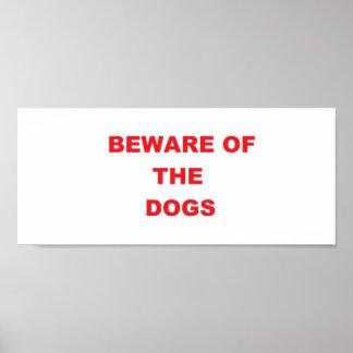 """""""Passen Sie von den Hund"""" Plakat-Zeichen auf Poster"""