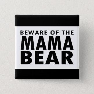 Passen Sie von der Mutter Bear auf Quadratischer Button 5,1 Cm