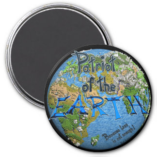 Patriot of the Earth Runder Magnet 7,6 Cm