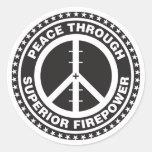 Peace Through Superior Firepower Round Sticker