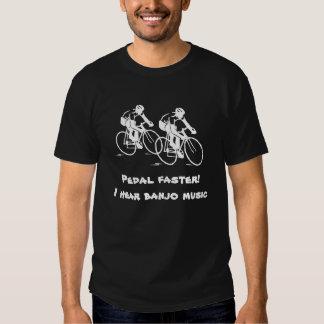 Pedal schneller höre ich Banjo-Musik T Shirt