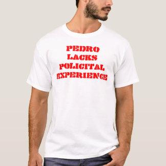 PEDRO ERMANGELT POLICITAL ERFAHRUNG T-Shirt
