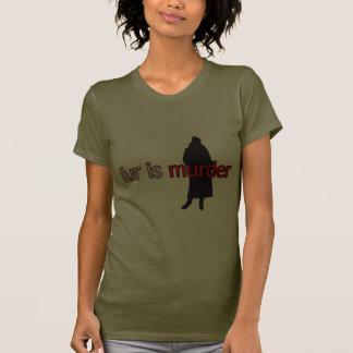 Pelz ist Mord T Shirts