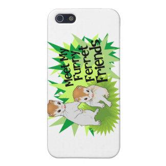 Pelzfrettchen-Freunde Hülle Fürs iPhone 5