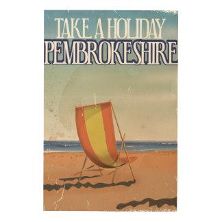 Pembrokeshire, BRITISCHES Vintages Reiseplakat Holzleinwand