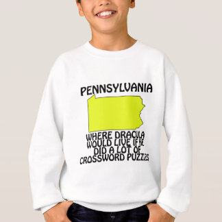 Pennsylvania - wo Dracula… leben würde Sweatshirt