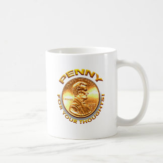 Penny für Ihre Gedanken! Kaffeetasse