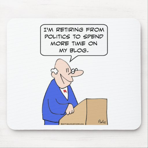 pensionierte Politik mehr Zeit-Blogpolitiker Mauspads