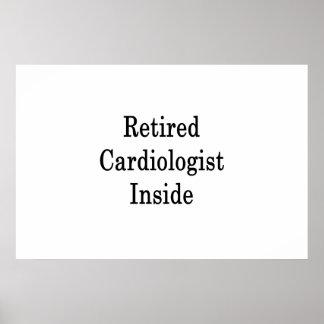 Pensionierter Kardiologe nach innen Poster