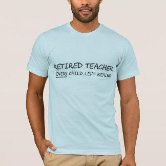 Pensionierter Lehrer JEDES Kind hinten verlassen T-Shirt