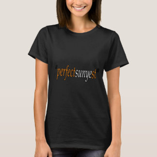 """perfectSUNYEst"" das T-Stück Frauen T-Shirt"