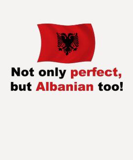 Perfekter Albaner Shirts