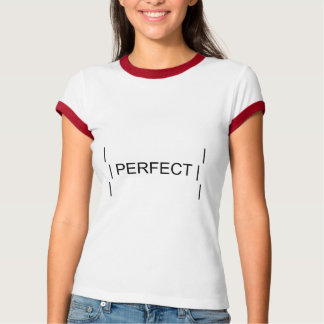 perfektes Mädchen T-Shirt