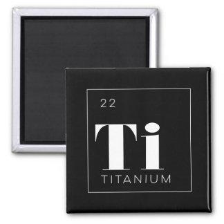 Periodensystem-Element-Knopf-//-Titan Quadratischer Magnet